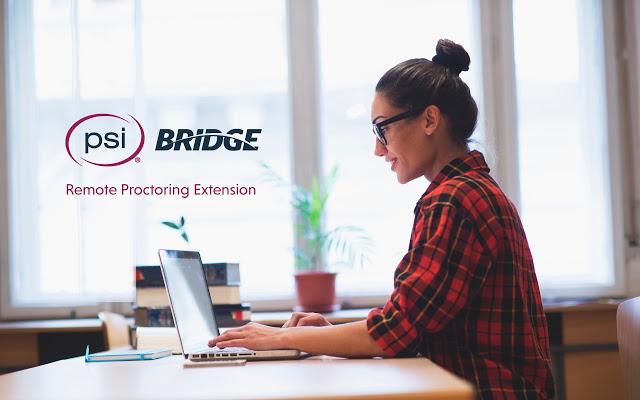 PSI Bridge Online Proctoring Extension
