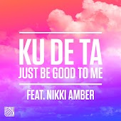 Just Be Good to Me (Rare Candy Remix) (feat. Nikki Amber)