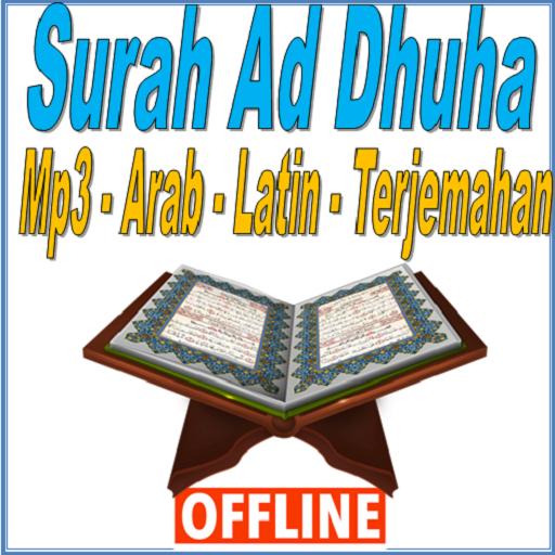 Surah Ad Dhuha Mp3 Arab Latin Dan Terjemahan Aplikasi Di