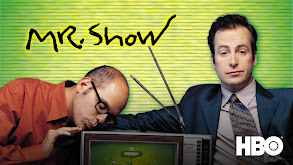 Mr. Show With Bob and David thumbnail