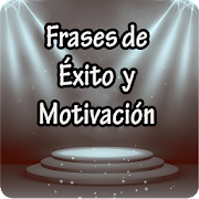 Frases de Éxito y Motivación