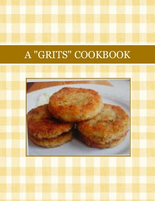 "A ""GRITS"" COOKBOOK"