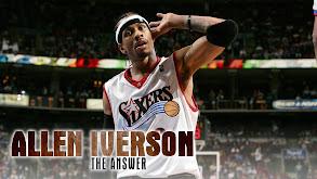 Allen Iverson: The Answer thumbnail