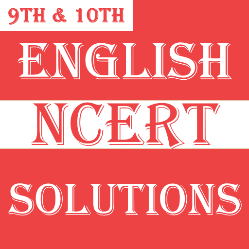 Class 9-10 English NCERT Solutions - Apps on Google Play