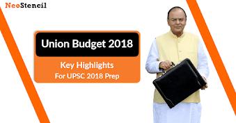 Union Budget 2018-19 Key Highlights