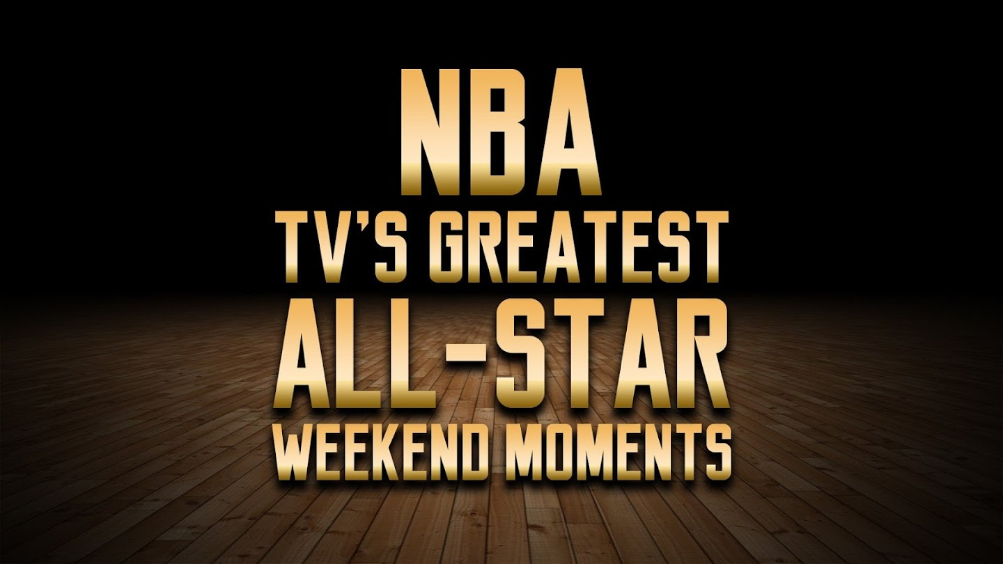 Watch NBA TV's Greatest All-Star Weekend Moments live