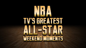 NBA TV's Greatest All-Star Weekend Moments thumbnail