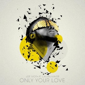 Only your love Upload Your Music Free