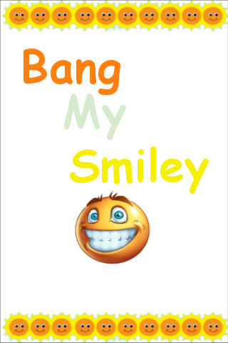 Bang My Smiley