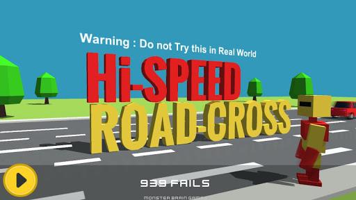 High Speed Road Cross