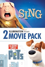 Sing and The Secret Life of Pets 2-Pack