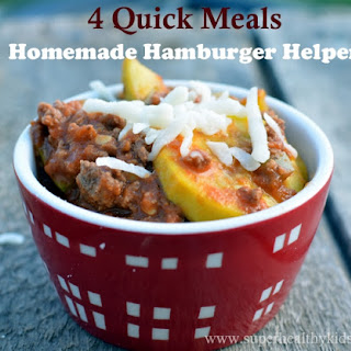 4 Quick Meals with Homemade Hamburger Helper.