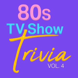 80s TV Show Trivia Vol.4