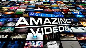 World's Most Amazing Videos thumbnail