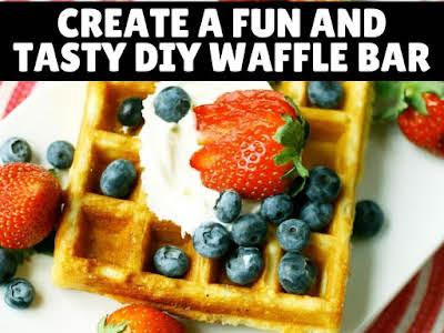 Create a Fun and Tasty DIY Waffle Bar