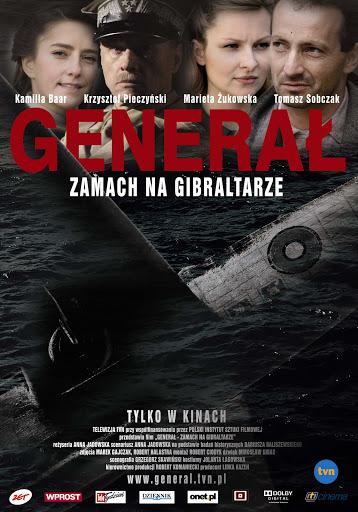Polski plakat filmu 'Generał. Zamach Na Gibraltarze'