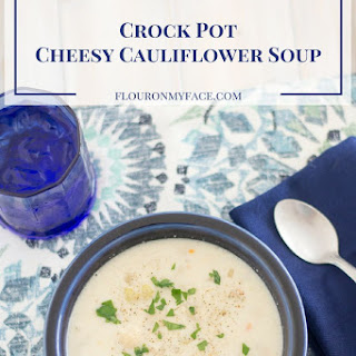 Crock Pot Cheesy Cauliflower Soup.
