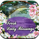 Fresh Daily Blessings
