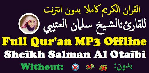 Tải Salman Al Utaybi Full Audio Quran Offline cho máy tính