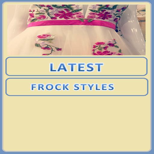 Latest Frock Styles.