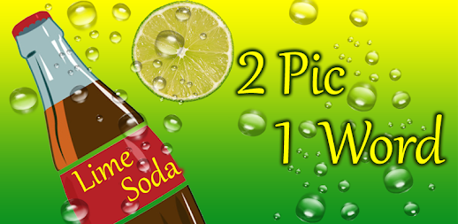 2 Pic 1 Word Lime Soda - Guessing Fun - Pics Quiz APK
