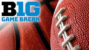 B1G Game Break thumbnail