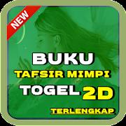 PANDUAN BUKU TAFSIR MIMPI TOGEL 2D TERLENGKAP