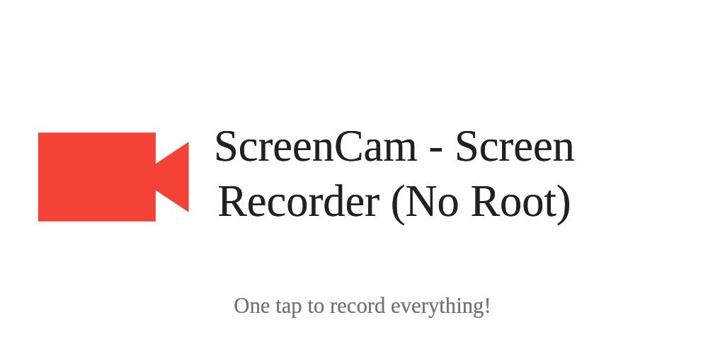 Download ScreenCam - Screen Recorder (No Root) APK latest