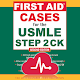 First Aid Cases For The USMLE Step 2 CK Download for PC Windows 10/8/7