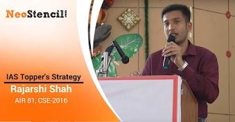IAS Topper's Preparation Strategy - Rajarshi Shah (AIR 81 - CSE 2016)