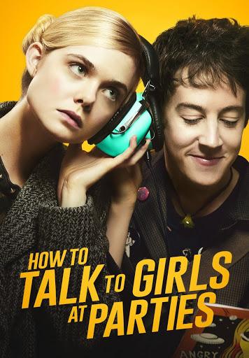 Фильмы в Google Play – How to Talk to <b>Girls</b> at Parties