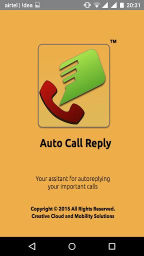 Auto Call Reply LTE