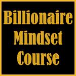 Billionaire Mindset Course