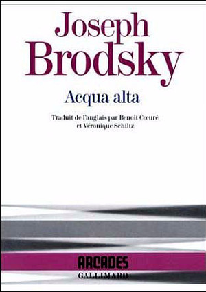 Acqua Alta  Joseph Brodsky