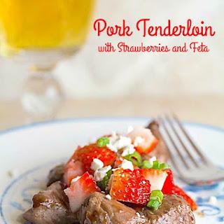 Pork Tenderloin with Strawberries and Feta