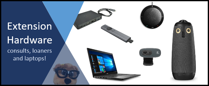 Extension Hardware: consults, loaners and laptops!