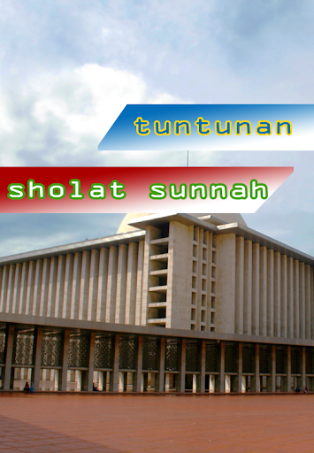 Tuntunan Sholat Sunnah