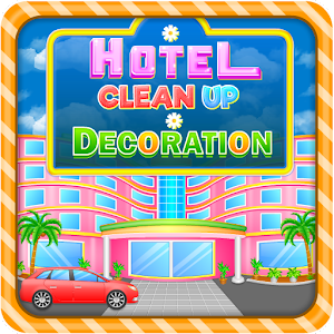 Hotel Cleanup & Decoration