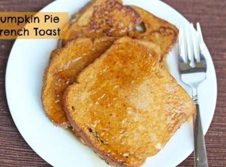 Pumpkin Pie French Toast Recipe