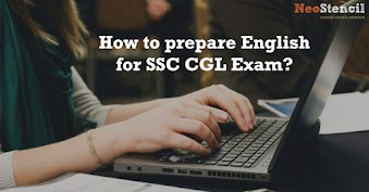 How to Prepare English for SSC CGL Exam?