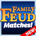 Family Feud® Matches!