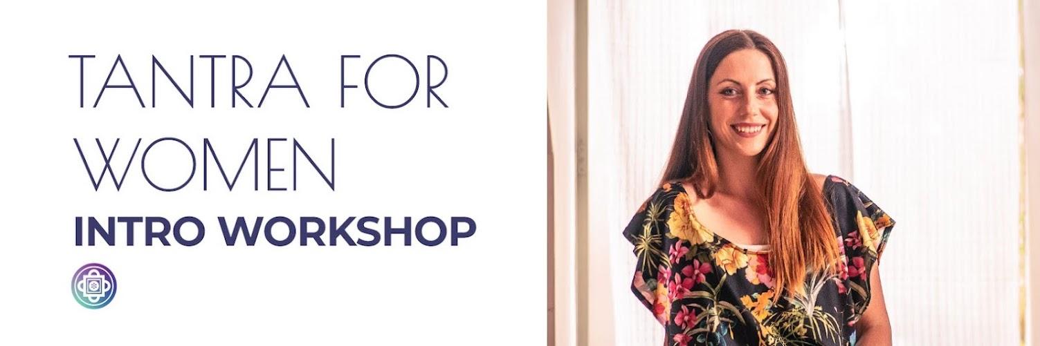 Tantra For Women Intro Workshop - Dansk