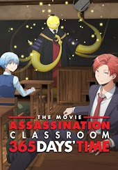 Assassination Classroom - The Movie: 365 Days' Time