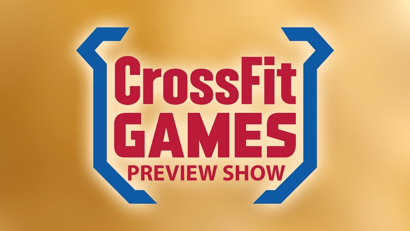 Crossfit Games Preview Show