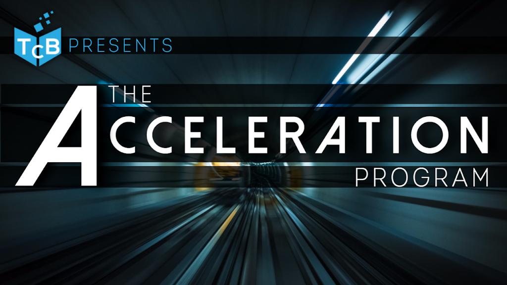TCB Acceleration Program