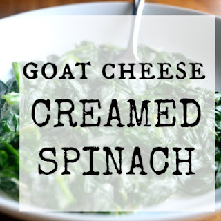Goat Cheese Creamed Spinach