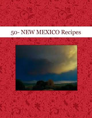 50- NEW MEXICO Recipes