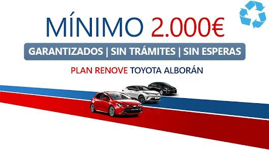 Plan Renove total en Toyota Alborán