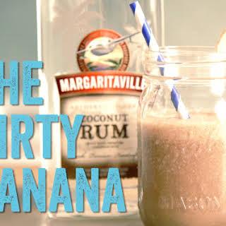 Let's Make A Dirty Banana.