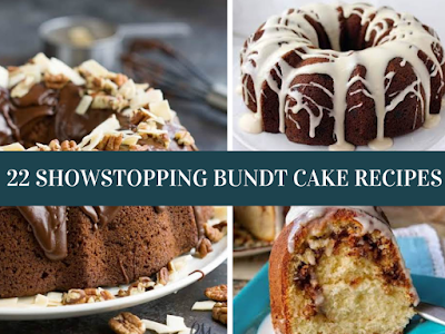 22 Showstopping Bundt Cake Recipes